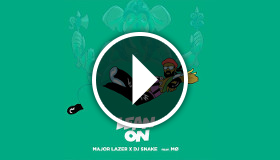 Major Lazer feat. DJ Snake - Lean On